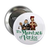 "The Merchant of Venice 2.25"" Button (10 pack)"