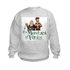The Merchant of Venice Sweatshirt