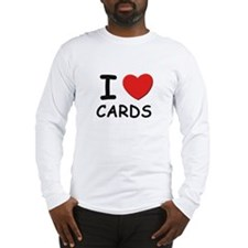 I love cards Long Sleeve T-Shirt