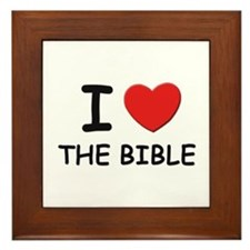 I love the bible Framed Tile