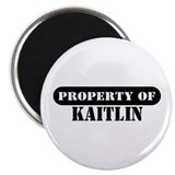 "Property of Kaitlin 2.25"" Magnet (100 pack)"