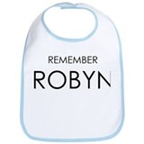 Remember Robyn Bib