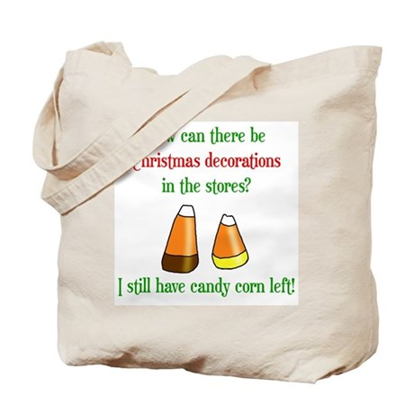 Still have candy corn Tote Bag