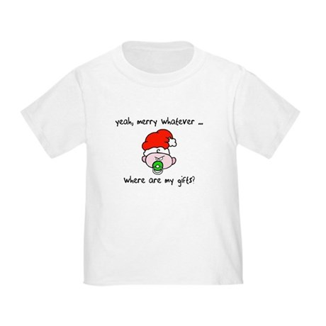 Merry whatever Toddler T-Shirt
