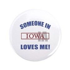 "Someone In Iowa Loves Me 3.5"" Button (100 pack)"