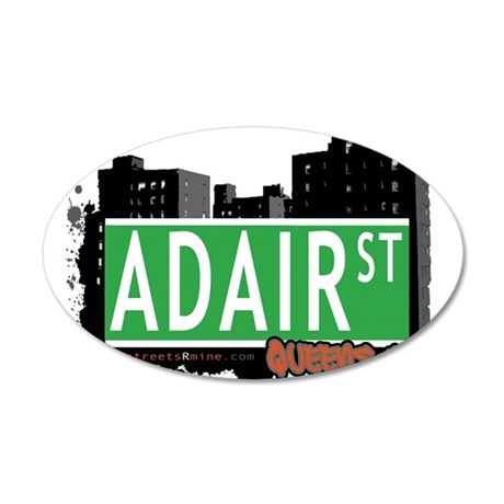 ADAIR STREET, QUEENS, NYC 20x12 Oval Wall Decal
