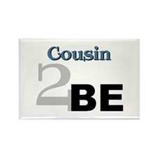 Cousin 2 Be Rectangle Magnet
