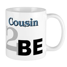 Cousin 2 Be Mug