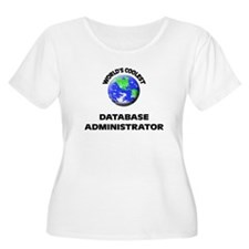 World's Coolest Database Administrator Plus Size T