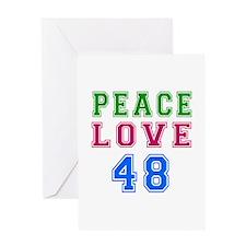 Peace Love 48 birthday designs Greeting Card