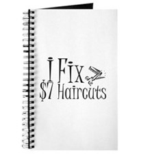 I Fix $7 Haircuts Journal