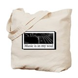 Music Is In My Soul Tote Bag