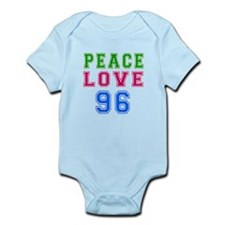 Peace Love 96 birthday designs Infant Bodysuit