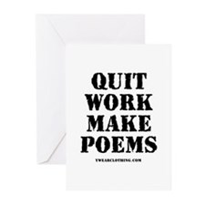 Quit Work, Make Poems Greeting Cards (Pk of 10