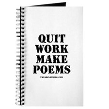 Quit Work, Make Poems Journal