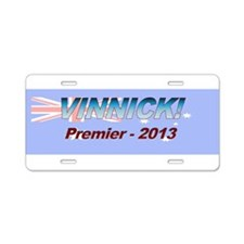 Vinnick for PM! Aluminum License Plate