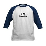 I'm Imported Tee (Italian)