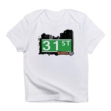 31 STREET, QUEENS, NYC Infant T-Shirt