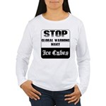 Stop Global Warming Women's Long Sleeve T-Shirt