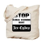 Stop Global Warming Tote Bag