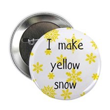 I Make Yellow Snow Pin