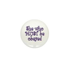 She Must Be Obeyed Mini Button (10 pack)
