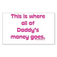 This is where all of my daddy Sticker (Rectangular