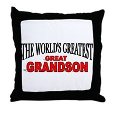 """The World's Greatest Great Grandson"" Throw Pillow"