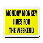 Monday Monkey Mousepad