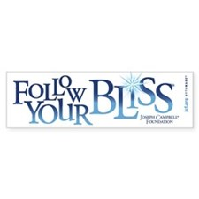 Follow Your Bliss Bumper Bumper Sticker