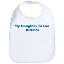 Daughter In Law Rocks Bib