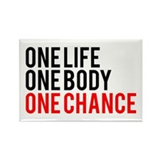 One Life One Body One Chance   Fitness Slogan Rect