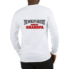 """The World's Greatest Great Grandpa"" Long Sleeve T"
