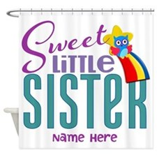 Personalized Name Sweet Little Sister Shower Curta
