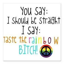 "Taste The Rainbow Square Car Magnet 3"" x 3"""