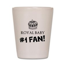 Royal Baby #1 Fan -- Shot Glass