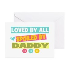 Spoiled By Daddy Greeting Cards (Pk of 10)