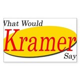 What Would Kramer Say? Rectangle Decal
