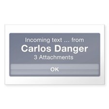 Incoming Text from Carlos Danger Decal