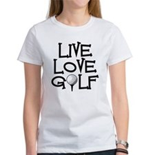 Live, Love, Golf T-Shirt