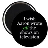 I Wish Aaron Wrote All Magnet