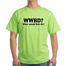 What would Bob do? Ash Grey T-Shirt