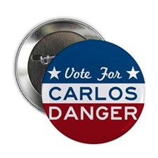 "Vote For Carlos Danger 2.25"" Button"