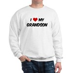 I Love My Grandson Sweatshirt