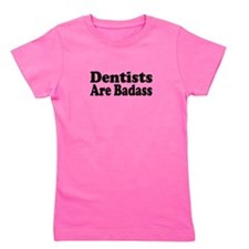 dentist5.png Girl's Tee