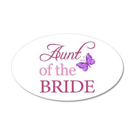 Aunt Of The Bride (Butterfly) 20x12 Oval Wall Deca