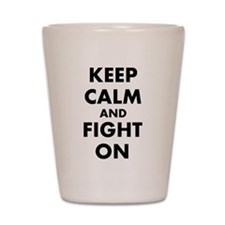 Keep calm on Shot Glass