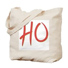 Just say HO Tote Bag