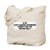 If my Flat-Coated Retriever Tote Bag