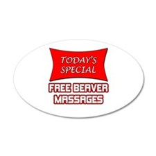 Todays Special Free Beaver Massages Wall Decal